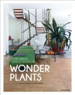 Wonder Plants: Your Urban Jungle Interior