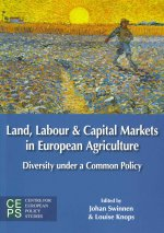 Land, Labour, and Capital Markets in European Agriculture