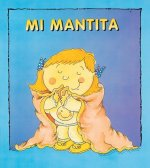 Mi Mantita = My Blanket