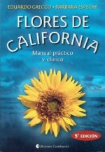 Flores de California : manual práctico y clínico