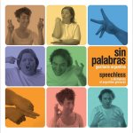 Sin Palabras: Speechless: A Dictionary of Argentine Gestures/Gestiario Argentino