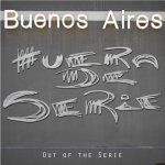 Buenos Aires: Out of Series