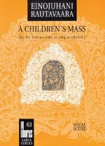 A Children's Mass: For SA Voices and String Orchestra