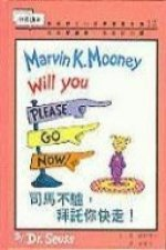 Marvin K Mooney Will You P