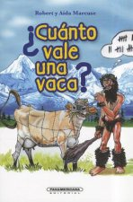 Cuanto Vale una Vaca? = How Much Is the Cow?