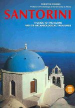 Santorini: A Guide to the Island and Its Archaeological Treasures