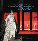Scala. Greek Myths and Ancient Drama