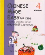 Chinese Made Easy for Kids (Workbook 4): Simplified Characters Version