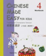 Chinese Made Easy for Kids 4: Traditional Characters Version