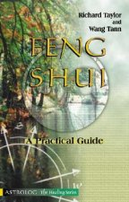 Feng Shui: A Practical Guide