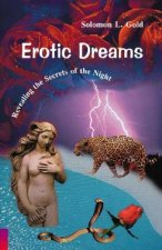 Erotic Dreams: Revealing the Secrets of the Night