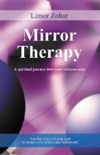 Mirror Therapy: A Spiritual Journey Into Your Subconscious