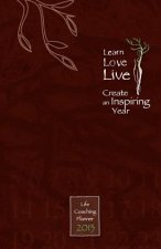 Learn, Love, Live: Life Coaching Planner