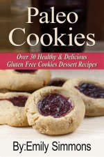 Gluten Free Paleo Cookies and Desserts