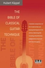 The Bible of Classical Guitar Technique. Die Technik der modernen Konzertgitarre, englische Ausgabe