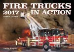 Fire Trucks in Action 2017 Calendar