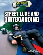 Street Luge and Dirtboarding