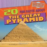 20 Fun Facts About the Great Pyramid