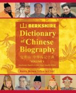 Berkshire Dictionary of Chinese Biography Volume 3