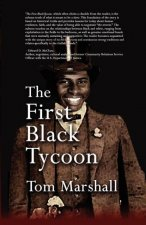 The First Black Tycoon