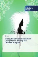 Intercultural Communication Competence among the Chinese in Spain