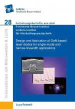 Design and fabrication of GaN-based laser diodes for single-mode and narrow-linewidth applications