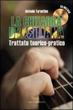 La chitarra brasiliana. Con CD Audio