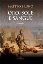 Oro, sole e sangue