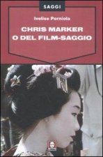 Chris Marker o Del film-saggio