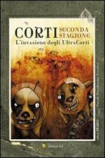 Corti. L'invasione degli ultracorti