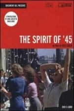 The spirit of '45. DVD. Con libro