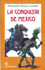 La Conquista de Mexico = Conquest of Mexico