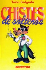 Chistes de Soltero = Jokes for the Single Guy