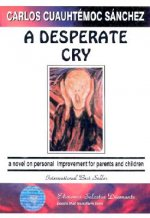 A Desperate Cry