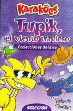 Tupik - El Viento Travieso
