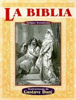 La Biblia Antiguo Testamento = The Holy Bible: The Old Testament