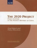 The 2020 Project: Policy Support in the People's Republic of China