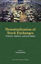 Demutualization of Stock Exchanges: Problems, Solutions and Case Studies