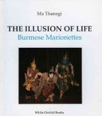 The Illusion of Life: Burmese Marionettes