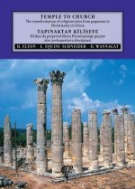 Temple to Church: The Transformation of Religious Sites from Pagansim to Christianity in Cilicia
