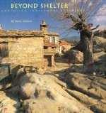 Beyond Shelter: Anatolian Indigenous Buildings