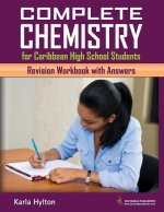 Complete Chemistry for Caribbean High School Students: Revision Workbook with Answers