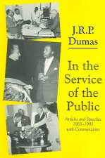 In the Service of the Public: Articles and Speeches 1963-1993, with Commentaries
