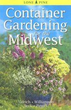 Container Gardening for the Midwest