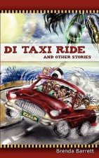 Di Taxi Ride and Other Stories