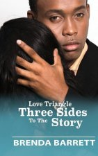 Love Triangle: Three Sides to the Story