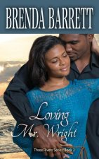 Loving Mr. Wright (Three Rivers Series)