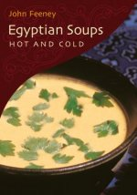 Egyptian Soups: Hot and Cold