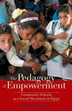 The Pedagogy of Empowerment: Community Schools as a Social Movement in Egypt
