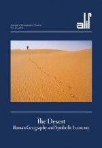 Alif 33: The Desert: Human Geography and Symbolic Economy